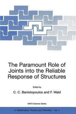 the-paramount-role-of-joints-into-the-reliable-response-of-structures-from-the-classic-pinned-and-ri