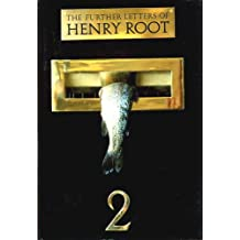 The Further Letters of Henry Root