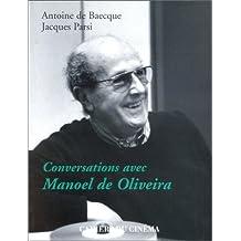 Conversations avec Manoel de Oliveira