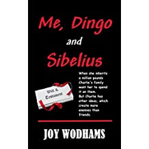 Me, Dingo and Sibelius: An ugly duckling finds love and success