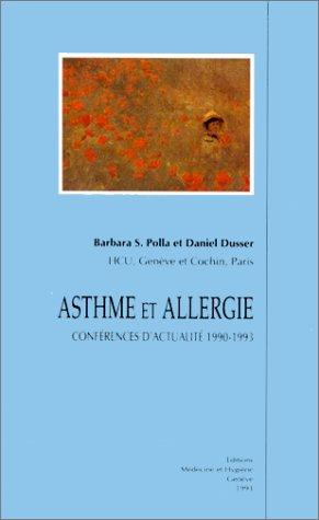ASTHME ET ALLERGIE. Conférences d'actualité 1990-1993