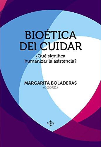 Portada del libro Bioética del cuidar: ¿Qué significa humanizar la asistencia? (Ventana Abierta)