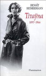 Titayna : 1897-1966