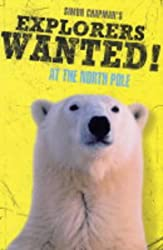 Explorers Wanted!: At the North Pole