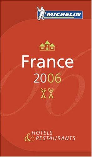 Guide Michelin France 2006