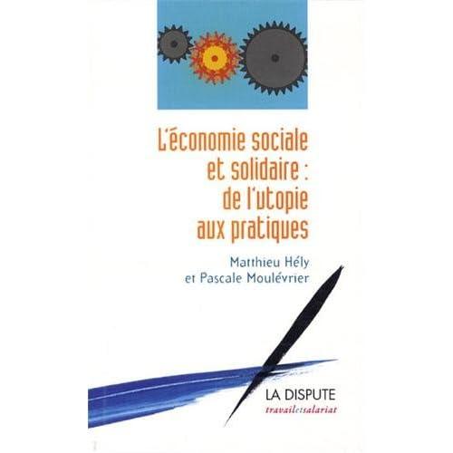 L'économie sociale et solidaire : De l'utopie aux pratiques
