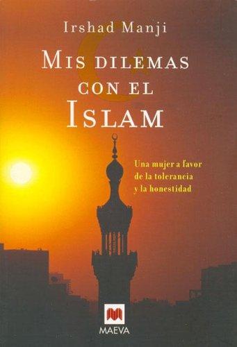 Mis dilemas con el islam por Irshad Manji