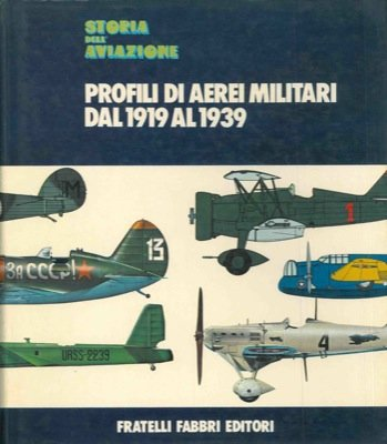 Profili di aerei militari dal 1919 al 1939.