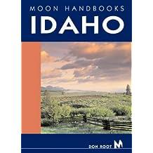 Idaho (Moon Handbooks Idaho) (Moon Idaho)