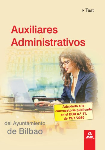 Portada del libro Auxiliares Administrativos Del Ayuntamiento De Bilbao. Test