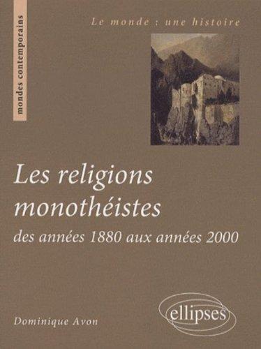 Les Religions Annees 1880-Annees 2000