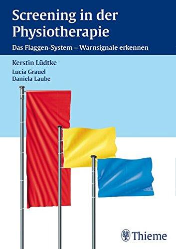 Screening in der Physiotherapie: Das Flaggen-System - Warnsignale erkennen