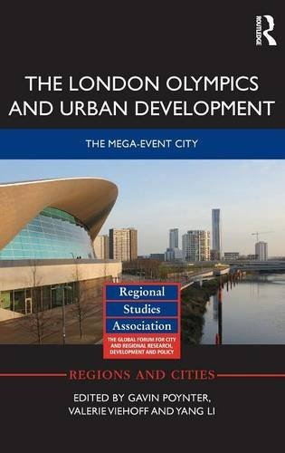 The London Olympics and urban development : the mega-event city / ed. by Gavin Poynter... [et al.] | Poynter, Gavin (1949-)