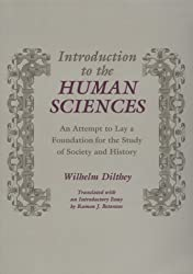 Introduction to the Human Sciences: An Attempt to Lay a Foundation for the Study of Society and History