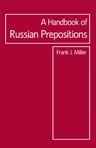 Handbook of Russian Prepositions (Focus Texts: For Classical Language Study (Paperback))