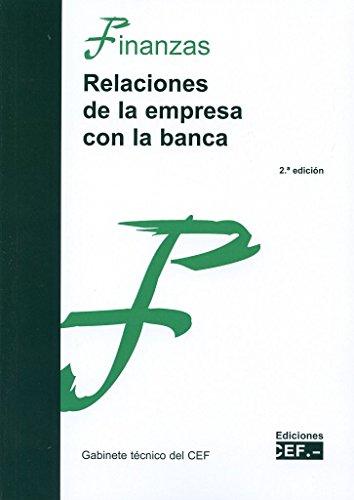 Relaciones de la empresa con la banca