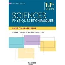 Sciences physiques et chimiques 1re terminale Bac Pro - Livre du professeur - Ed. 2015
