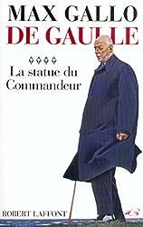 De Gaulle : La statue du commandeur - 1963-1970 (French Edition)