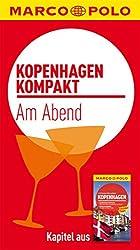 MARCO POLO kompakt Reiseführer Kopenhagen - Am Abend (MARCO POLO Reiseführer E-Book)