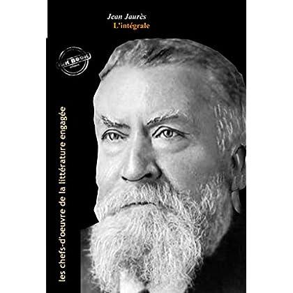Jean Jaurès : l'intégrale des discours et articles, 11 titres (Format professionnel électronique © Ink Book édition). (Études)