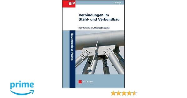 Verbindungen Im Stahl Und Verbundbau Amazonde Rolf