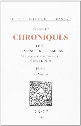 Chroniques: Le Manuscrit d'Amiens, Bibliothèque municipale no 486,