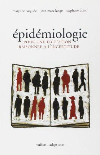 Epidémiologie : Pour une éducation raisonnée à l'incertitude