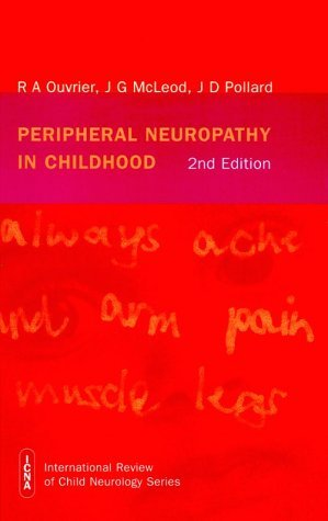 Peripheral Neuropathy in Childhood (International Review of Child Neurology (Mac Keith Press)) by Robert A. Ouvrier (1999-07-28)
