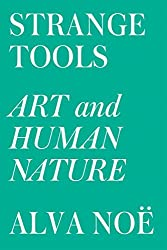 Strange Tools: Art and Human Nature