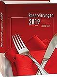 Reservierungen 2019: Version Spezial: 536 Seiten