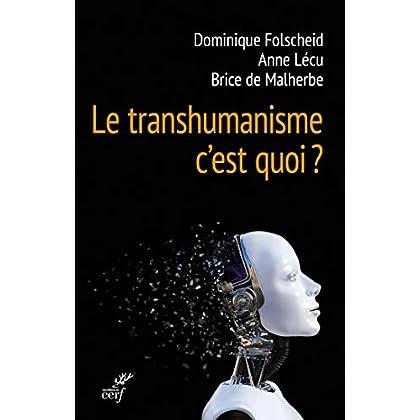Le transhumanisme, c'est quoi ? (Idées)