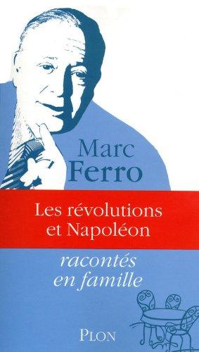 REVOLUTIONS ET NAPOLEON par MARC FERRO