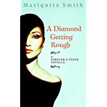 A Diamond Getting Rough (Forever A Stone Book 1) (English Edition)
