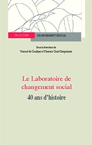 Laboratoire de changement social: 40 ans d'histoire
