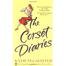 The Corset Diaries by Katie Macalister (2004-05-04)
