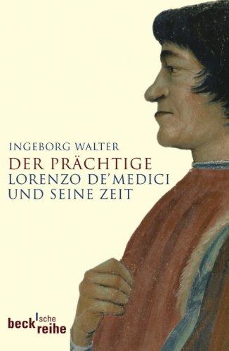 der-prachtige-lorenzo-de-medici-und-seine-zeit