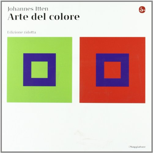 L'arte del colore. Ediz. ridotta (Opere e libri)