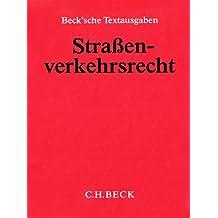 Straßenverkehrsrecht (ohne Fortsetzungsnotierung). Inkl. 68. Ergänzungslieferung (April '09)