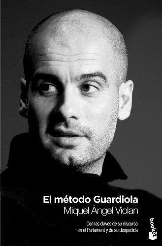 El método Guardiola (Diversos) por Miquel Àngel Violan