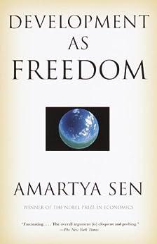 Development as Freedom von [Sen, Amartya]