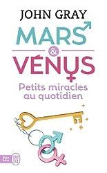 Mars et Vénus : Petits miracles au quotidien