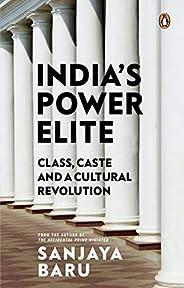 India's Power elite: Caste, class and cultural revolu