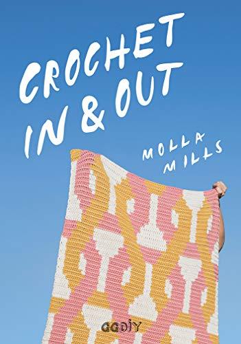 Crochet In & Out: 35 diseños para disfrutar en tu casa y al aire libre (GGDIY)