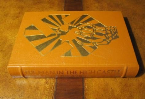 MAN IN HIGH CASTLE Masterpieces of Science Fiction Easton Press (Science-fiction Easton Press)