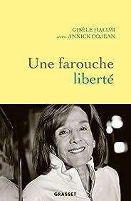 Une farouche liberté (Documents Français)