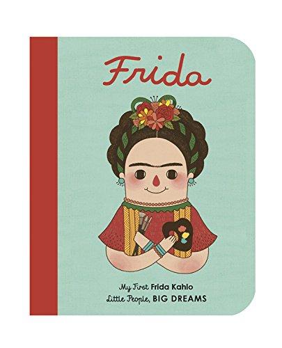Frida: My First Frida Kahlo par Isabel Sanchez Vegara