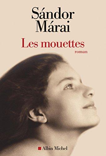 Sándor Márai - Les Mouettes