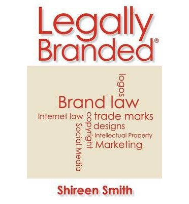 Legally Branded: Brand Law - Logos, Trad...