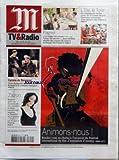 Telecharger Livres M TV RADIO No 19401 du 10 06 2007 ANIMONS NOUS RENDEZ VOUS EN CHAINE A L OCCASION DU FESTIVAL INTERNATIONAL DU FILM D ANIMATION D ANNECY PAGNOL LE TEMPS DES SECRETS ET LE TEMPS DES AMOURS DEUX TELEFILMS ADAPTES DES ROMANS DU CONTEUR PROVENCAL SUR FRANCE 2 L ETE LE TOUR EN CAMPING CAR SUR LES ROUTES DE LA GRANDE BOUCLE CHRONIQUE SAVOUREUSE D UNE PASSION SUR FRANCE 3 CYRANO DE BERGERAC DENIS PODALYDES REVISITE EDMOND ROSTAND A LA COMEDIE FRANCAISE ZAZON (PDF,EPUB,MOBI) gratuits en Francaise