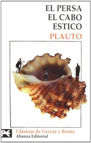 El persa. El cabo. Estico (El Libro De Bolsillo - Bibliotecas Temáticas - Biblioteca De Clásicos De Grecia Y Roma)